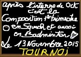 Tournoi de squash et Tournoi de Badminton au FRONTON — Automne 2015
