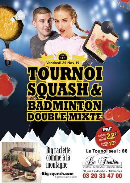 Tounoi Squash ou Badminton + Repas raclette